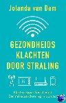 Dam, Jolanda van - Gezondheidsklachten door straling - POD editie
