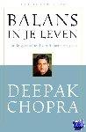 Chopra, Deepak - Balans in je leven - POD editie