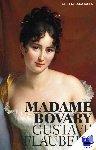Flaubert, Gustave - Madame Bovary