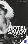 Roth, Joseph - Hotel Savoy