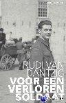 Dantzig, Rudi van - Voor een verloren soldaat