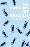 Levin, Ira - De jongens uit Brazilie