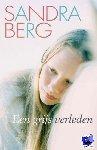 Berg, Sandra - Een grijs verleden - POD editie