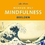 Maex, E. - Werken met Mindfulness Beelden