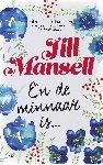 Mansell, Jill - En de minnaar is...(POD)