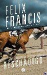 Francis, Felix - Beschadigd