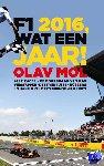 Mol, Olav - F1 2016, wat een jaar !