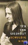 Lieshout, Ted van - Schuldig kind