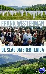 Westerman, Frank - De slag om Srebrenica