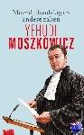 Moszkowicz, Yehudi - Moord, doodslag en andere zaken