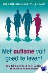 Broersen, Rob, Kamp, Lise van de - Met autisme valt goed te leven!