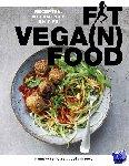 Schreurs, Nanneke, Riele, José van - Fit vega(n) food