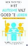 Broersen, Rob - Met autisme valt goed te leren