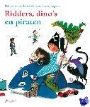 Biegel, Paul - Ridders, dino's en piraten