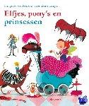 Kuiper, Nannie, Boeke, Jet, Dol, Angela, Schmidt, Annie M.G. - Elfjes, pony's en prinsessen