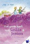 Haar, Jaap ter - Het grote boek van Saskia en Jeroen