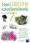 Diverse auteurs - Het grote voorleesboek voor rond de 7 jaar
