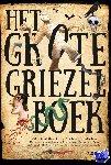 Diverse auteurs - Het grote griezelboek