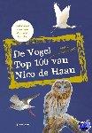 Haan, Nico de - De vogel top 100 van Nico de Haan