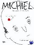 - Michiel: autobiografie van een volksheld