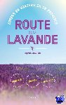 Castelein, Ingrid - Route de la Lavande