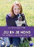 Quisquater, Hilde - Jij en je hond, samenleven zonder problemen