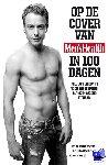 Reijden, Guy van der, Eeuwen, Mark van - Op de cover van Men's Health in 100 dagen