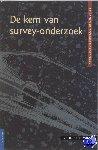 Korzilius, H. - De kern van organisatieonderzoek De kern van survey-onderzoek - POD editie