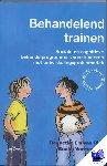 Rijn, Elle van, Vermeyden, S. - Behandelend trainen - POD editie