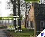 Boivin, Bertus - Landgoed Rheebruggen