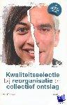 Dijkstra, Jelle - Kwaliteitsselectie bij reorganisatie en collectief ontslag