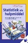 Grotenhuis, Manfred te, Weegen, Theo van der - Statistiek als hulpmiddel - POD editie