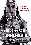Aarts, Noelle, Steuten, Chantal, Woerkum, Cees van - Strategische communicatie