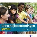 Remundt, Jos van, Boon-Jansen, Marleen - Geestelijke stromingen geven