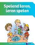 Reenders, Rudy, Spijker, Will, Vlugt, Nathalie van der - Spelend leren, leren spelen. Set werkboek+draaiboek