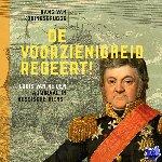Koningsbrugge, Hans van - De voorzienigheid regeert!