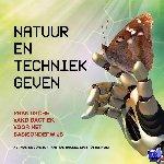 Jongh, Herman de, Bussel, Frans van, Ottenheim, Mart - Natuur en techniek geven