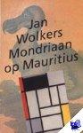 Wolkers, Jan - Mondriaan op Mauritius