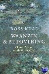 King, Ross - Waanzin en betovering