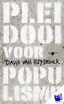Reybrouck, David Van - Pleidooi voor populisme