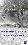 Hertmans, Stefan - De mobilisatie van Arcadia