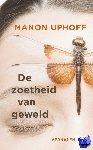 Uphoff, Manon - De zoetheid van geweld