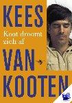Kooten, Kees van - Koot droomt zich af