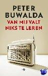 Buwalda, Peter - Van mij valt niets te leren