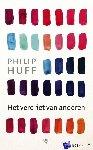 Huff, Philip - Het verdriet van anderen