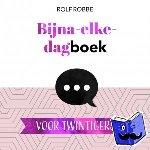 Robbe, Rolf - Dagboek