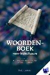 Noordegraaf, A. - Woordenboek voor bijbellezers - POD editie