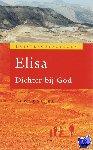 Dekker, W.J. - Luisteroefeningen Elisa Dichter bij God