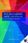 Heuvel, P. van den, Marchand, H.C., Verboom, W. - Een voortreffelijk werk - POD editie