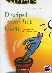 Campen, M. van - Discipel voor het leven